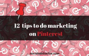 12 tips to do marketing on Pinterest